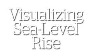 Visualizing Sea-Level Rise